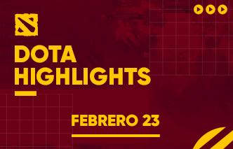 Dota | Highlights - Febrero Semana 3
