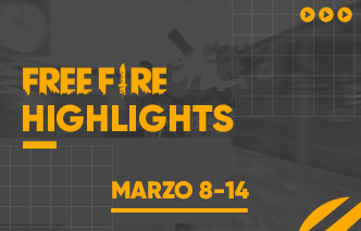 Free Fire | Highlights - 08 al 14 de Marzo