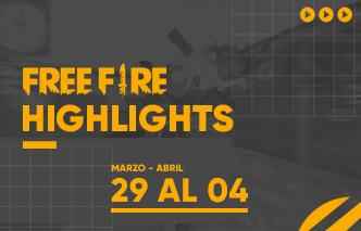 Free Fire | Highlights - 29 Mar - 04 Abr.