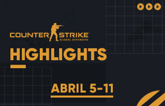 CSGO-|-Highlights---05-al-11-de-Abril.