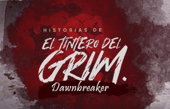 El tintero del Grim | Ep. 2 Dawnbreaker