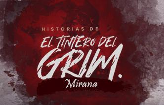 El tintero del Grim | Ep. 4 Mirana