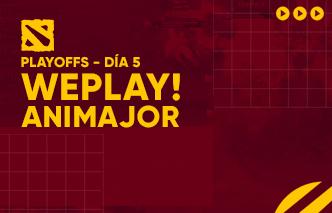 WePlay AniMajor | Playoffs / Día 5 - Highlights