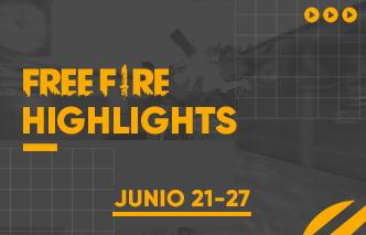 Free Fire | Highlights - 21 al 27 de Junio.