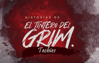El tintero del Grim | Ep. 6 Techies.