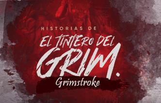El tintero del Grim | Ep. 7 Grimstroke.