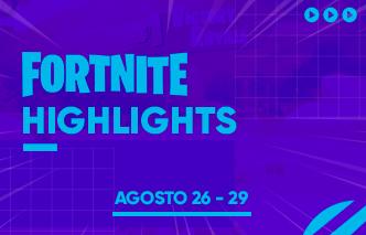Fortnite | Highlights - 26 al 29 de Junio.