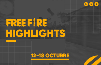 Free-Fire-Highlights---12-al-18-de-octubre